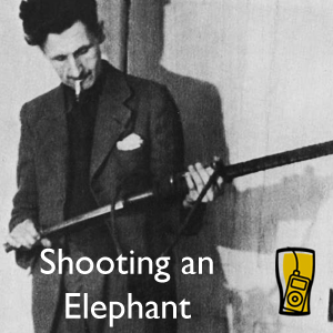 ìshooting an elephantî by george orwell essay The complete works of george orwell, searchable format also contains a  biography and quotes by george orwell  george orwell's essays.